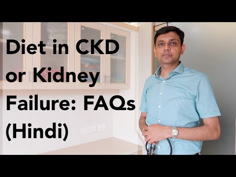 Diet in CKD or Kidney Failure: FAQs on What to Eat | Hindi