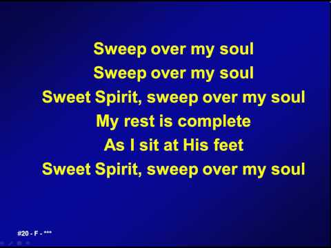 020 - Sweep over my soul - M