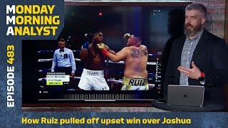 How Andy Ruiz Pulled Off Upset Win Over Anthony Joshua | Monday Morning Analyst #483