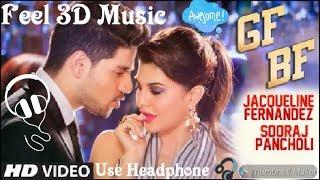 IN 3D Audio [GF BF song Jacqueline Fernandez ]Use Headphone 🎧