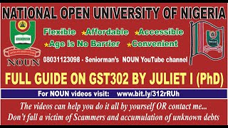 Full Guide on GST302 by Juliet I. (PhD) CEAGS