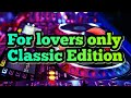 For lovers Only  Classic Edition.. Mplanet