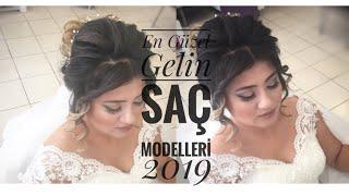 En Güzel Gelin Saç Modelleri 2019