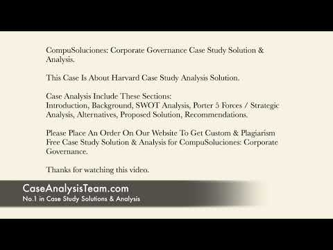 CompuSoluciones Corporate Governance Case Study Solution