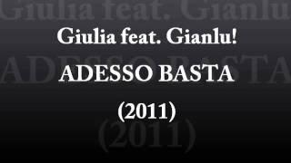 Giulia feat. Gianlu! - Adesso basta