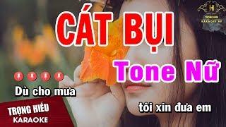 Karaoke Cát Bụi Tone Nữ Nhạc Sống | Trọng Hiếu