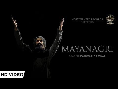 MAYANAGRI (Official Video) || KANWAR GREWAL ||  BHINDA AUJLA ||  THE MOST WANTED RECORDS Mp3