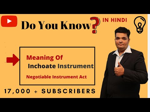 Inchoate Instrument !