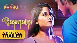Rasmalai #OfficialTrailer | Releasing on #19thJAN #Download the #App from www.KOOKU.app