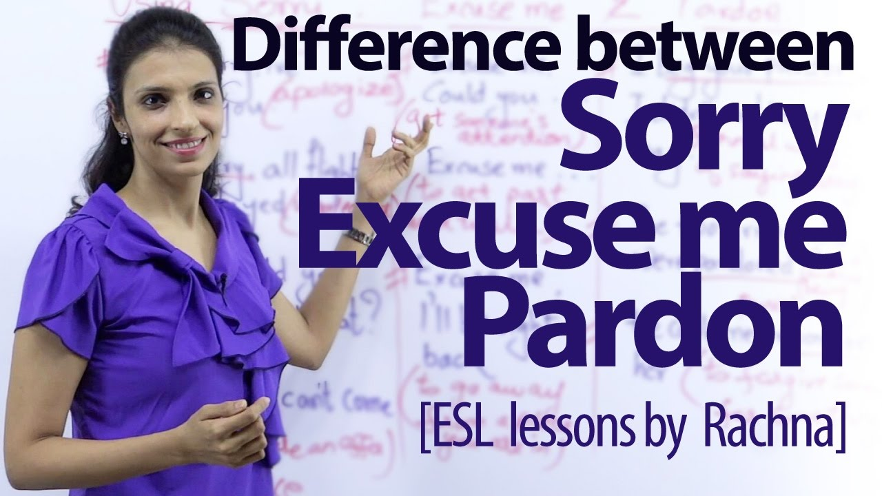 Difference Between Sorry Excuse Me Pardon Free Spoken English Lesson Youtube