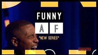 #FunnyAF | Series Premiere (Full Episode)