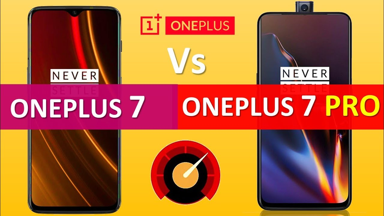 ONEPLUS 7 Vs ONEPLUS 7 Pro Full Details Specification base Overall  Comparison Not a Review