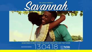 Savannah [Official Trailer]