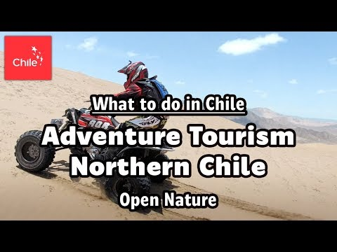 What to do in Chile: Adventure Tourism Northern Chile - Open Nature