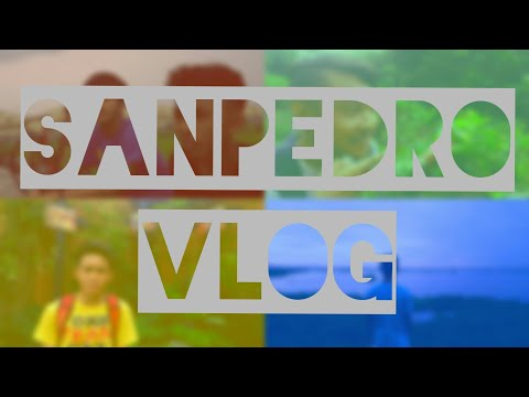 San Pedro Vlog