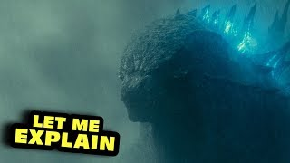 Godzilla: King of the Monsters - Let Me Explain