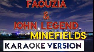 Faouzia & John Legend - Minefields (Karaoke/Instrumental)