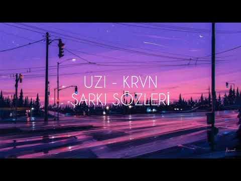 UZI - KRVN [Şarkı Sözleri] indir