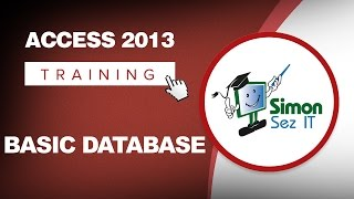 Microsoft Access 2013 Training - Understanding a Basic Database - Access 2013 Tutorial for Beginners