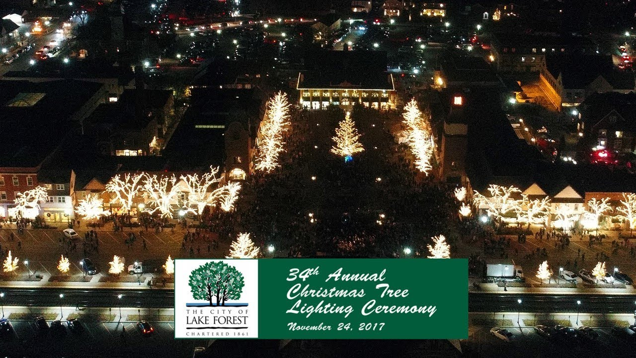 Lake Forest Christmas Lights 2020 Lake Forest 2017 Holiday Tree Lighting   YouTube
