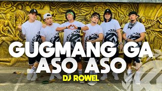 Download lagu GUGMANG GA ASO - ASO by Dj Rowel | TIKTOK VIRAL | Dance Fitness | TML Crew Alan Olamit