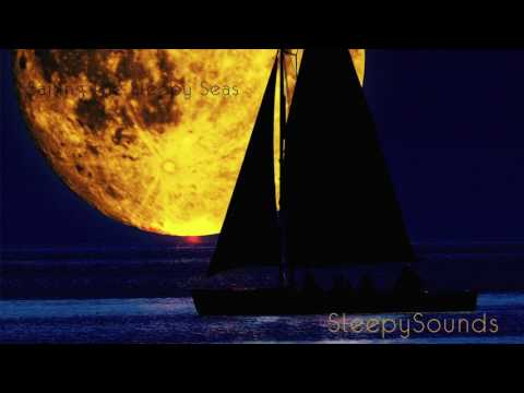 Sailing The Sleepy Seas – Below-Deck Sailboat Sounds – 9 hour Sleep Sound