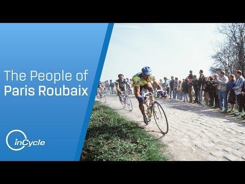 The people of Paris-Roubaix