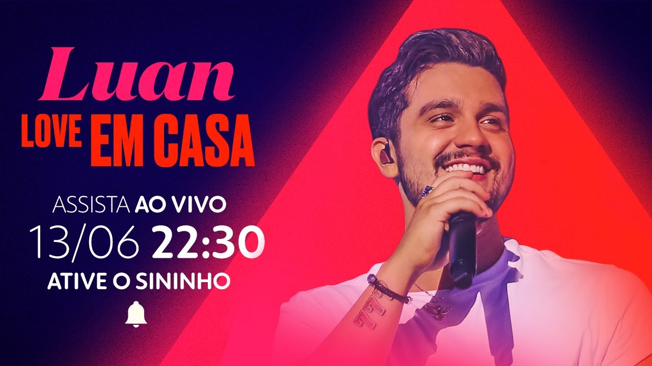 Luan Santana | Love Em Casa