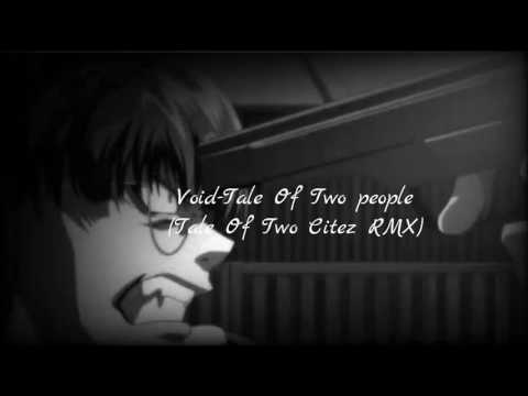 Void-Tale Of Two people(J.cole- Tale of two citez remix)