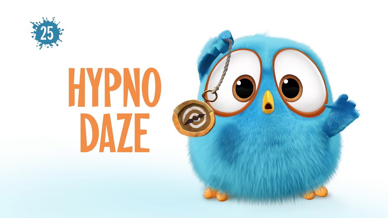 Angry Birds Blues | Hypno Daze - S1 Ep25