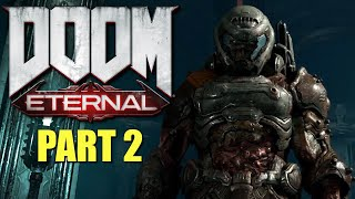 DOOM Eternal Walkthrough - Part 2 - Exultia