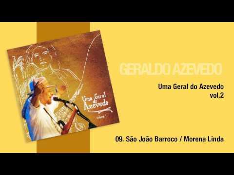Geraldo Azevedo: São João Barroco/ Morena Linda | Uma Geral do Azevedo (áudio oficial)