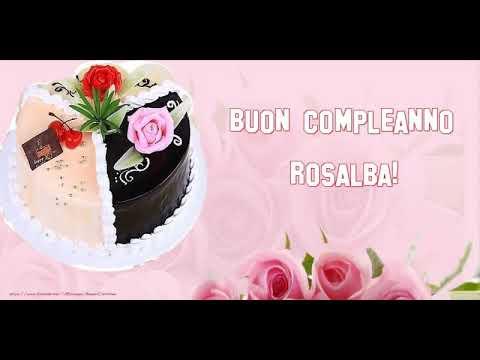 Immagini Compleanno Rosalba.It S Your Birthday Rosalba Buon Compleanno Youtube