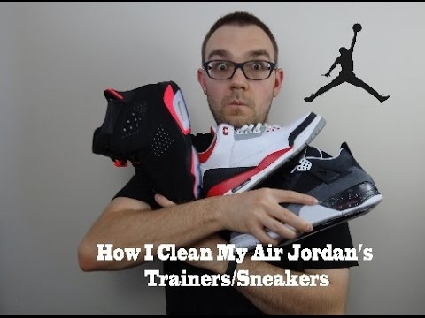 How I Clean My Jordan's Trainers/Sneakers