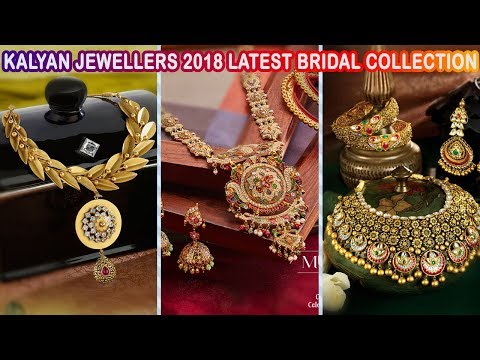 KALYAN JEWELLERS LATEST BRIDAL JEWELLERY COLLECTION - 2018 WEDDING JEWELS