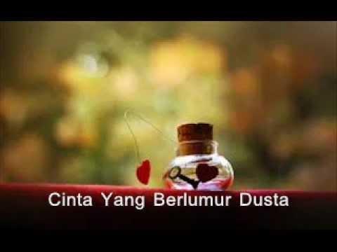 Ferhad Najib-Cinta Berlumur Dusta (Lirik)