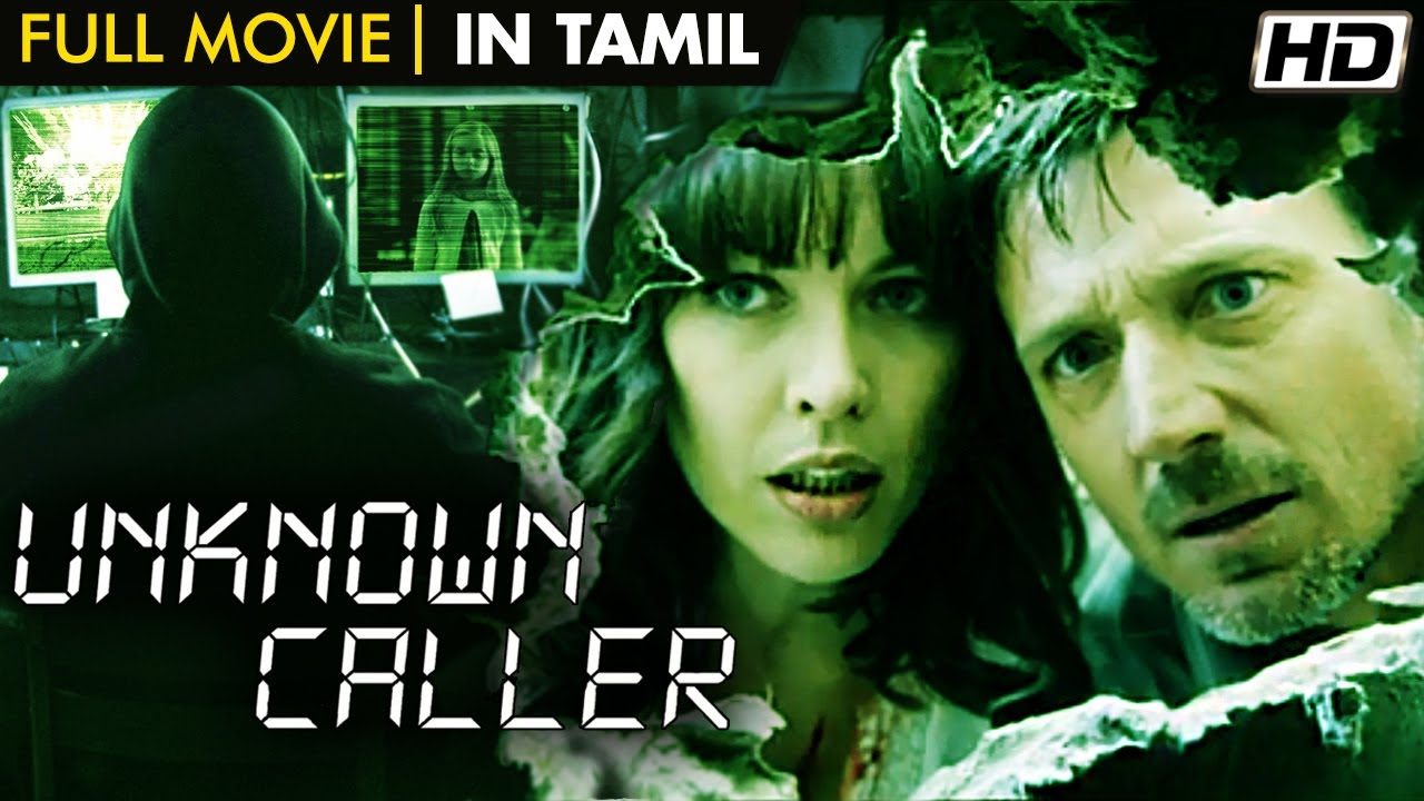 Unknown Caller Full Movie - New Tamil Dubbed Thriller Movie - Hollywood Tamil - David Chisum Movies