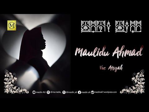 maulidu-ahmad---aisyah-(cover)- -full-audio-lirik- -مولد-احمد