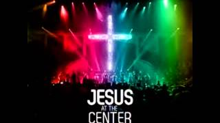 [COVER] Jesus at the Center - Israel and New Breed (Instrumental) _01-18-13