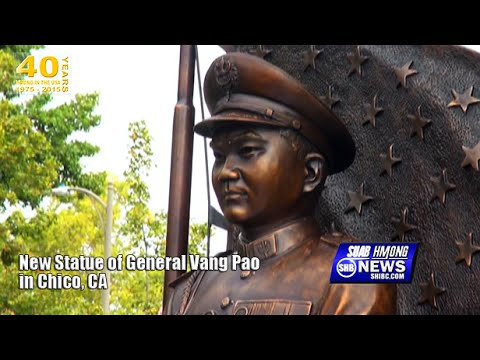SUAB HMONG NEWS:  New Statue of General Vang Pao in Chico, CA