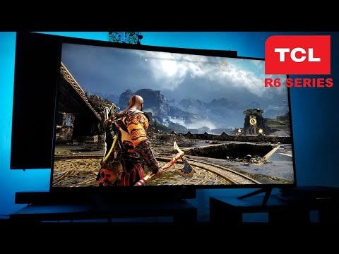 TCL R6 Series 2018 First Look