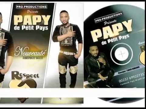 PAPY DE PETIT PAYS RESPECT (AUDIO ORIGINALE)