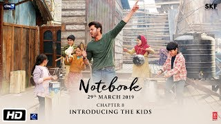 Notebook | Chapter 8 | Pranutan Bahl | Zaheer Iqbal | Nitin Kakkar | 29th March 2019