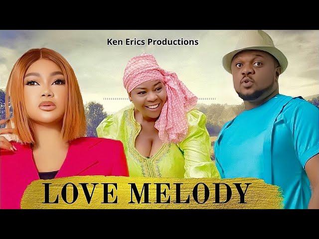 LOVE MELODY SEASON 7 - Ken Erics New Movie 2019 Latest Nigerian Nollywood Movie Full HD