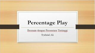 Seri Belajar Bridge - Konsep Dasar Percentage Play
