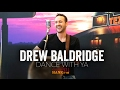 Drew Baldridge - Dance With Ya (Acoustic)