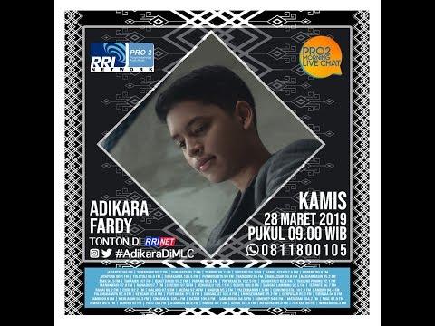 ADIKARA FARDY - Morning Live Chat Pro2 FM RRI Jakarta (Live Video Corner RRI)