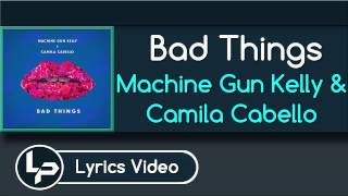 bad things karaoke version machine gun kelly camila cabello