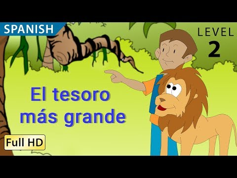 "The Greatest Treasure: Learn Spanish with subtitles - Story for Children ""BookBox.com"""