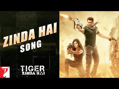 Zinda Hai Song | Tiger Zinda Hai | Salman...